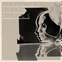 Lykke Li - Youth Novels (2008)