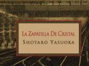 """zapatilla cristal"""", Shotaro Yasuoka (1951-1954)"""