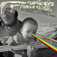 The Flaming Lips/Stardeath And White Dwarfs - The Dark Side Of The Moon