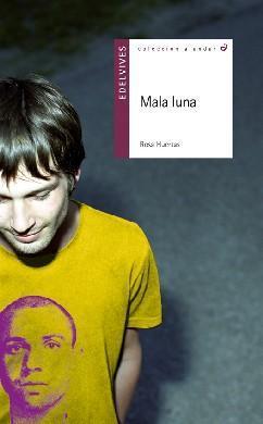 Recomendación 2010 Centenario Miguel Hernández: 'Mala luna' de Rosa Huertas
