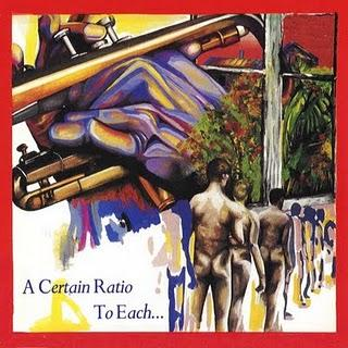 A CERTAIN RATIO - TO EACH