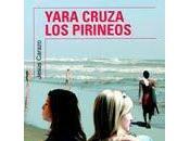 YARA CRUZA PIRINEOS Jesús Carazo