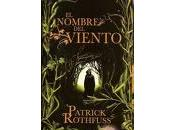 NOMBRE VIENTO Patrick Rothfuss