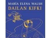 DAILAN KIFKI María Elena Walsh