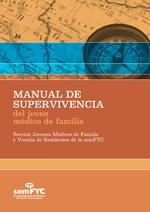 Manual de supervivencia del joven médico de familia