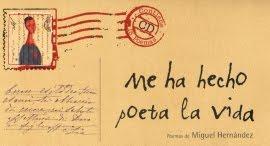 Recomendación poesía: 'Me ha hecho poeta la vida' de Miguel Hernández