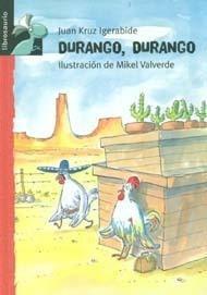 Recomendación infantil:  ' DURANGO, DURANGO' de Juan Kruz Igerabide y Mikel Valverde