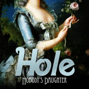 Hole – Nobody's Daughter