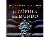 Cúpula Mundo Jesús Maeso Torre