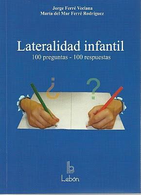 LA LATERALIDAD. 100 PREGUNTAS - 100 RESPUESTAS
