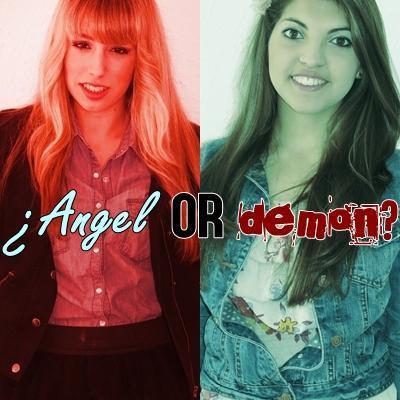 ¿Angel or demon?  (con artista invitada)