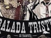 Balada triste trompeta (España, 2010)