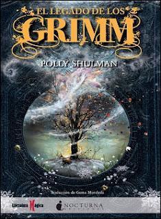 Reseña: El legado de los Grimm, de Polly Shulman