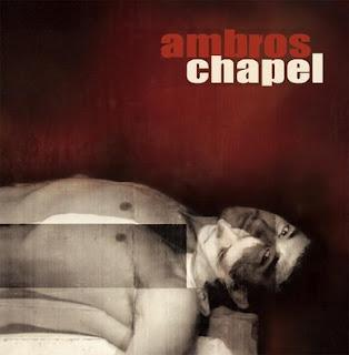 Ambros Chapel - Constants are changing