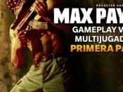 Gameplay Vídeo MULTIJUGADOR PAYNE Primera Parte