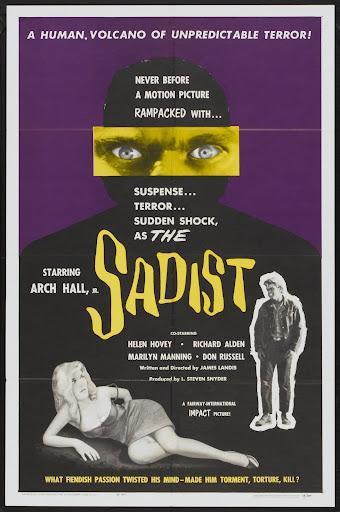 """Como electricidad en la espina dorsal: """"The sadist"""", iconos populares del crimen y clásicos ocultos del bajo presupuesto."""
