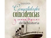 Casualidades, coincidencias serendipias Historia Gregorio Doval