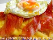 Huevo papas fritas jamón Jabugo...