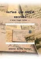 Cartas que nunca escribí, de Antonio Medina Guevara