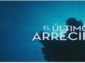 """Ultimo Arrecife"""" Megapantalla IMAX"""