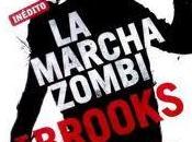 marcha zombi, Brooks
