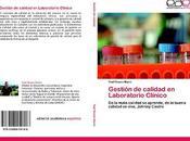 Gestión Calidad para Laboratorios Clínicos. nueva publicación Sagua Grande