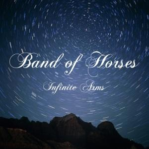 Band of Horses – Infinite Arms