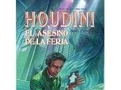 Houdini asesino feria Daniel Stashower