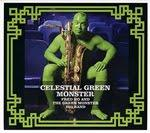 Fred Ho and The Green Monster Big Band: Celestial Green Monster