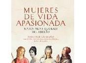 Mujeres vida apasionada María Pilar Queralt Hierro