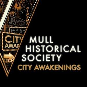 Mull Historical Society – City Awekenings