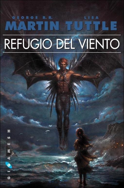 LITERATURA: Acabo de leer... - Página 8 Gigamesh-reedita-refugio-del-viento-george-r--L-21NKzF