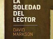 soledad lector, David Markson