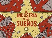 Lecturas desde Parada (15); Industria Sueños, mundo cine visto Paco Alcázar