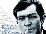 LIBRO: MÚSICA PARA LEER: Jazzuela. jazz Rayuela, novela Julio Cortázar