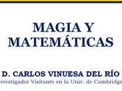 Conferencia: Matemáticas mágicas