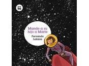 Mande hijo Marte, Fernando Lalana