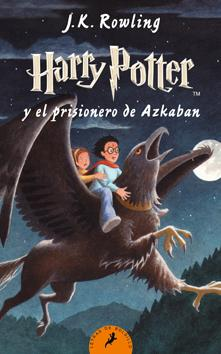 Harry Potter y el prisionero de Azkaban (Harry Potter III) J. K. Rowling