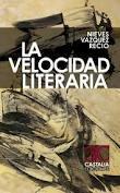 LA VELOCIDAD LITERARIA de NIEVES VÁZQUEZ RECIO por Carmen Moreno