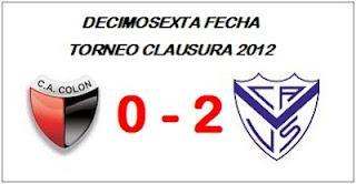 Colón:0 - Vélez Sarsfield:2  (Fecha 16°)