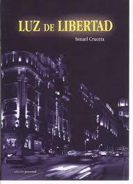 Luz de libertad, de Ismael Cruceta