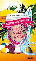 Confesiones de una Triple Shot Betty, de Jody Gehrman