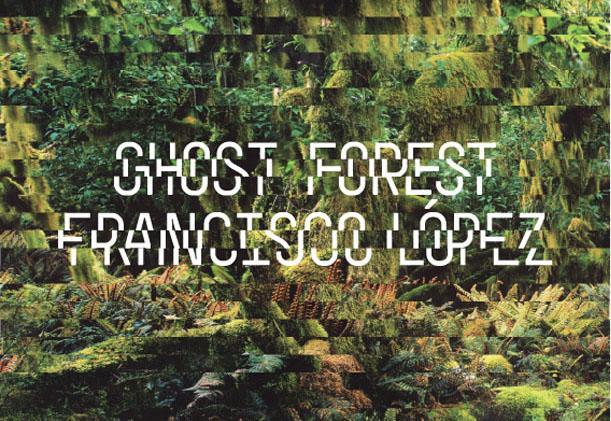 Ghost Forest de Fernando Lopez