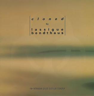 LASSIGUE BENDTHAUS   - CLONED ( 1992 )