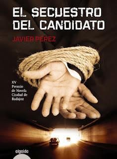 El secuestro del candidato, XV Premio de Novela Ciudad de Badajoz