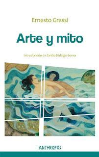 Novedad 2012: Arte y mito de Ernesto Grassi