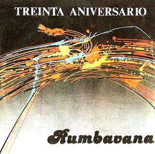 Conjunto Rumbavana - 30 Aniversario