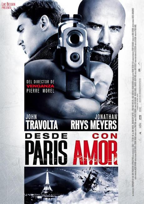 Desde París con amor (Pierre Morel, 2.010)