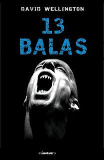 13 balas (Vampire Tales #1) de David Wellington