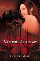 Vampire Academy, de Richelle Mead.